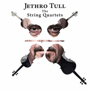 Jethro Tull ‎– The String Quartets (2017)