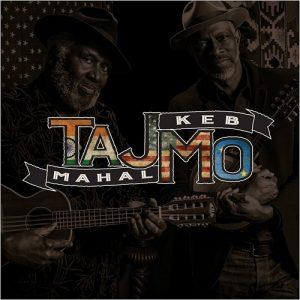 Taj Mahal & Keb' Mo' – TajMo (2017)
