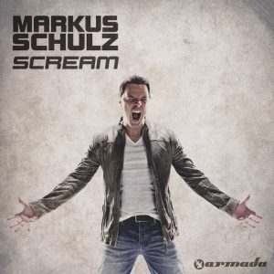 Markus Schulz ‎– Scream (2012, Digipak)