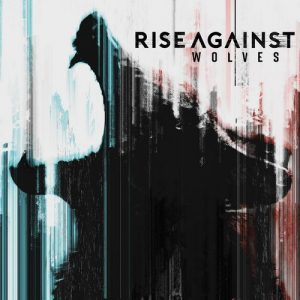 Rise Against ‎– Wolves (2017)