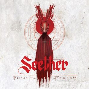 Seether ‎– Poison The Parish (2017, Deluxe Edition)