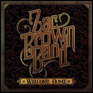 Zac Brown Band ‎– Welcome Home (2017)