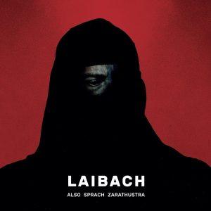 Laibach – Also Sprach Zarathustra (2017)