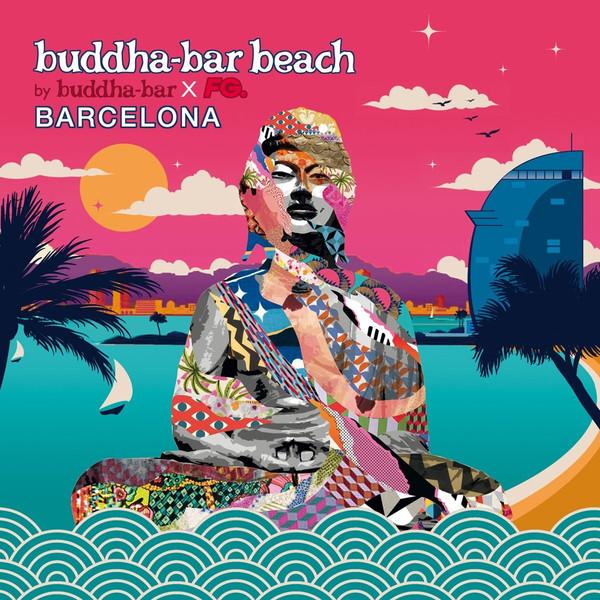 Buddha-Bar Beach — Barcelona (2CD, 2017)