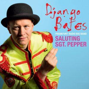 Django Bates - Saluting Sgt. Pepper (2017)