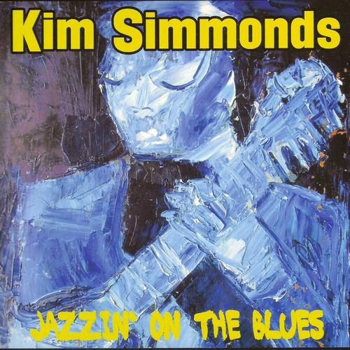 Kim Simmonds — Jazzin' On The Blues (2017)