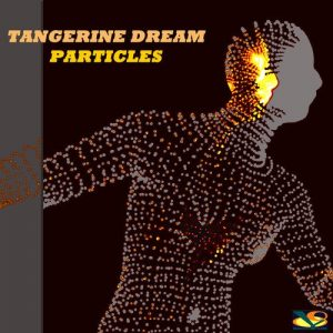 Tangerine Dream ‎– Particles (2017)