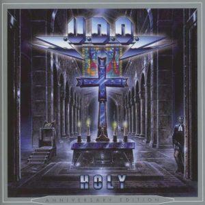 U.D.O. – Holy (2013, Anniversary Edition)