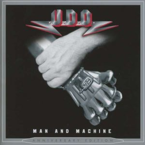 U.D.O. – Man And Machine (2013, Anniversary Edition)