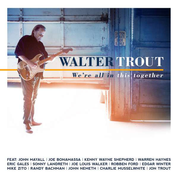Walter Trout ‎– We're All In This Together (2017)