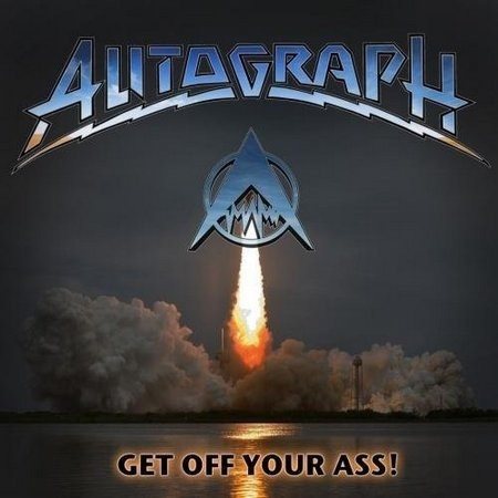 Autograph — Get Off Your Ass! (2017)
