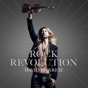 David Garrett - Rock Revolution (2017, Deluxe Edition)
