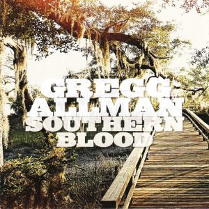 Gregg Allman ‎– Southern Blood (2017, Deluxe Edition)