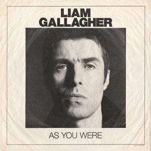 Liam Gallagher ‎– As You Were (2017, Deluxe Edition)
