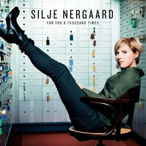 Silje Nergaard ‎– For You A Thousand Times (2017)