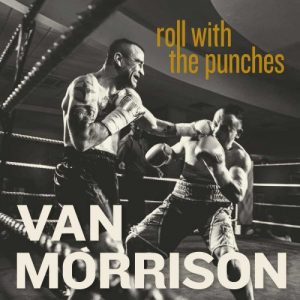 Van Morrison – Roll With The Punches (2017)