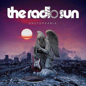 The Radio Sun – Ustoppable (2017)