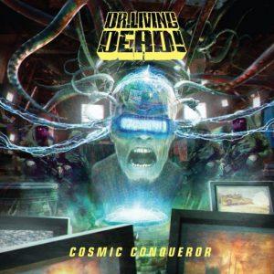 Dr. Living Dead! - Cosmic Conqueror (2017)