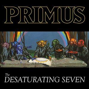 Primus - The Desaturating Seven (2017)