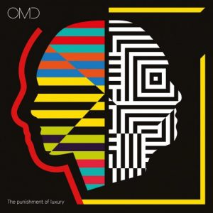 Orchestral Manoeuvres in the Dark (OMD) - The Punishment of Luxury (2017)