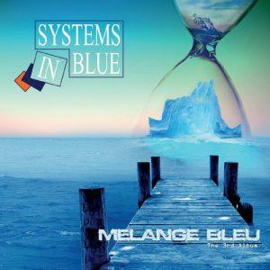 Systems In Blue - Melange Bleu (The 3rd Album) (2017)