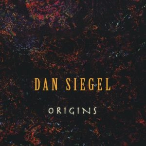 Dan Siegel - Origins (2018)