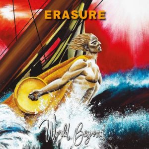Erasure ‎– World Beyond (2018)