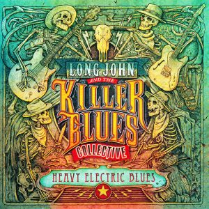 Long John And The Killer Blues Collective ‎– Heavy Electric Blues (2017)