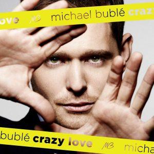 Michael Bublé – Crazy Love (2009)