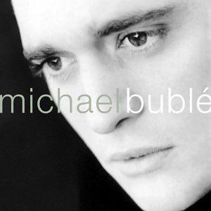 Michael Bublé – Michael Bublé (2003)