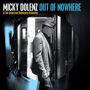 Micky Dolenz ‎– Out Of Nowhere (2017)