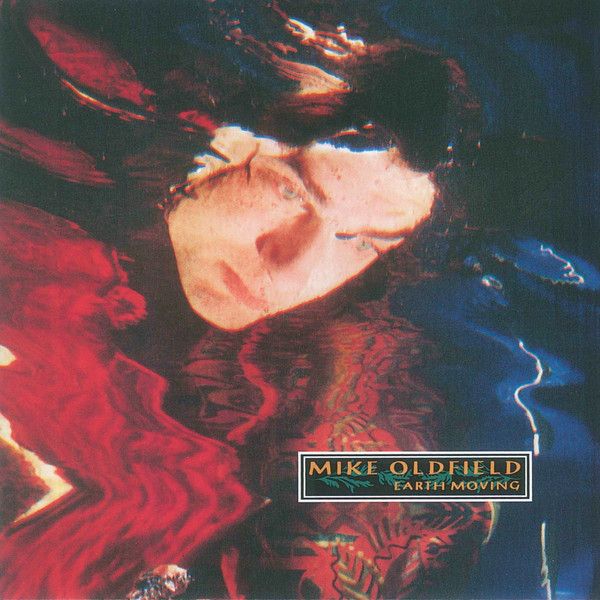 Mike Oldfield – Earth Moving (2000)