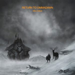 Mike Oldfield ‎– Return To Ommadawn (2017) eu