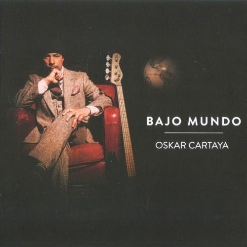 Oskar Cartaya — Bajo Mundo (2017)