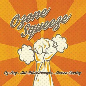 Oz Noy – Ozone Squeeze (2017)