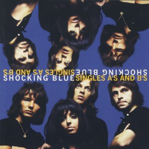 Shocking Blue – Singles A's And B's (2CD, 1997)