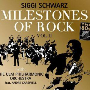 Siggi Schwarz - Milestones Of Rock Vol.2 (2017)