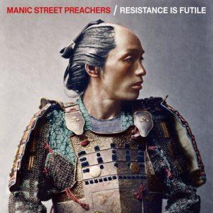Manic Street Preachers – Resistance Is Futile (2018)