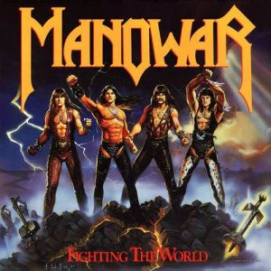 Manowar ‎– Fighting The World (1987)