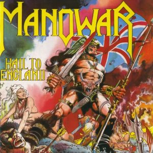 Manowar ‎– Hail To England (1984)