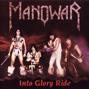 Manowar ‎– Into Glory Ride (1983)