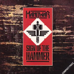 Manowar ‎– Sign Of The Hammer (1984)