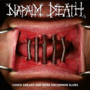 Napalm Death ‎– Coded Smears And More Uncommon Slurs (2CD, 2018)