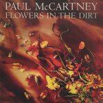 Paul McCartney – Flowers In The Dirt (1989)