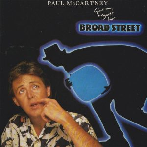 Paul McCartney ‎– Give My Regards To Broad Street (1984)
