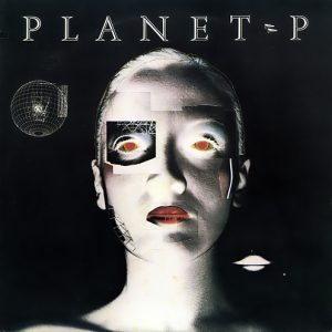 Planet P Project ‎– Planet P Project (1983)