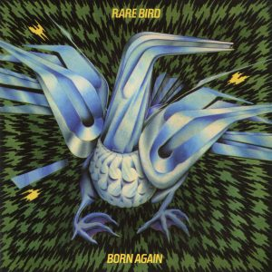 Rare Bird – Born Again (1974)