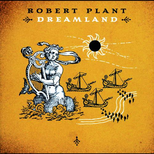 Robert Plant ‎– Dreamland (2002)