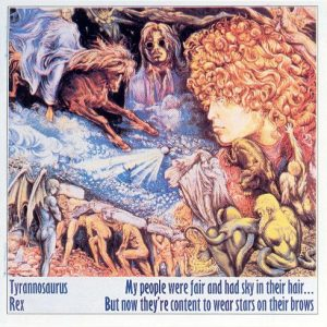 T.Rex ‎– My People Were Fair And Had Sky In Their Hair... But Now They're Content To Wear Stars On Their Brows (1968)