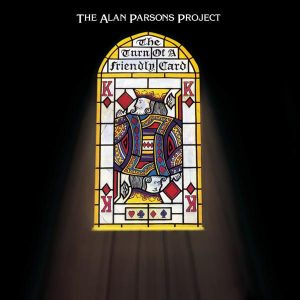 The Alan Parsons Project ‎– The Turn Of A Friendly Card (1980) (Expanded Edition)